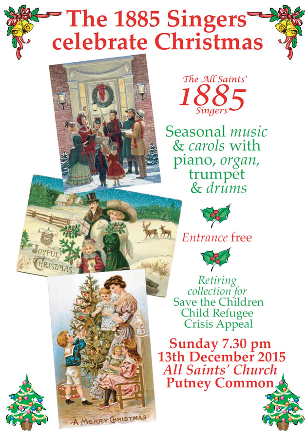 Join The All Saints' 1885 Singers as the celebrate Christmas